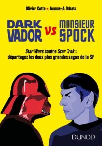 Dark Vador vs Monsieur Spock