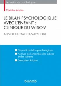 Le bilan psychologique avec l'enfant : Clinique du WISC-V