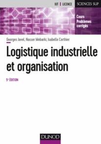 Logistique industrielle et organisation