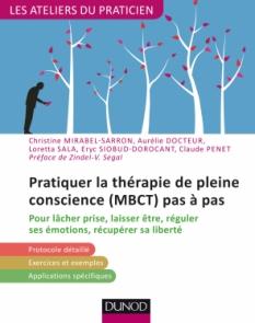 Pratiquer la  thérapie de pleine conscience (MBCT) pas à pas
