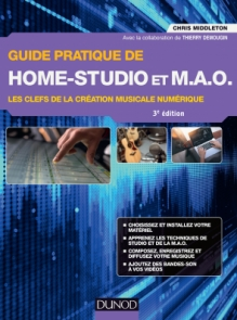 Guide pratique de Home-Studio et MAO