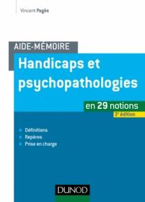 Aide-mémoire - Handicaps et psychopathologies