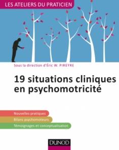 19 situations cliniques en psychomotricité