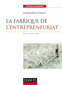 La fabrique de l'entrepreneuriat