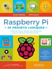Raspberry Pi : 35 projets ludiques