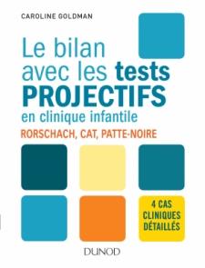 Le bilan avec les tests projectifs en clinique infantile
