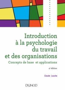 Introduction à la psychologie du travail et des organisations