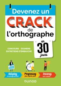Devenez un crack de l'orthographe en 30 jours