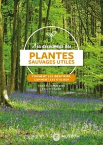 À la découverte des plantes sauvages utiles