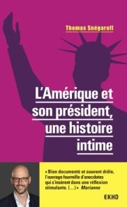 L'Amérique et son président, une histoire intime