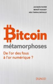 Bitcoin - Métamorphoses