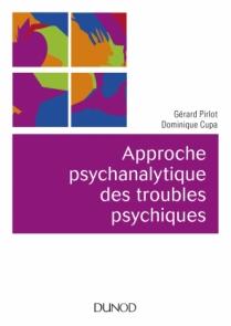 Approche psychanalytique des troubles psychiques