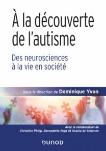 À la découverte de l'autisme