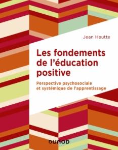 Les fondements de l'éducation positive