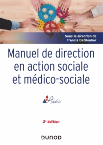 Manuel de direction en action sociale et médico-sociale