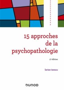 15 approches de la psychopathologie