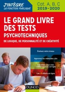 Le Grand Livre des tests psychotechniques de logique, de personnalité et de créativité - 2019-2020