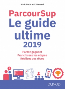Parcoursup Le Guide ultime 2019