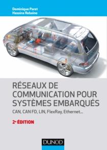 Réseaux de communication pour systèmes embarqués
