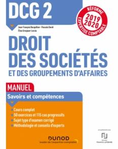 DCG 2 Droit des sociétés et des groupements d'affaires - Manuel - Réforme 2019/2020