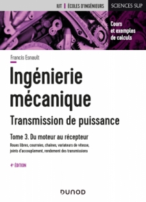 Ingénierie mécanique - Tome 3