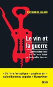 Le vin et la guerre
