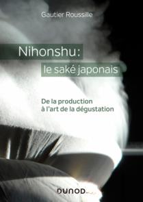 Nihonshu : le saké japonais