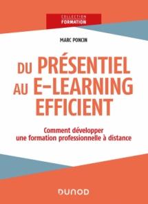 Du présentiel au e-learning efficient : comment développer une formation professionnelle à distance