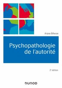 Psychopathologie de l'autorité