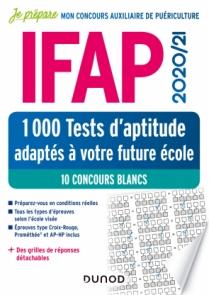 IFAP 2020/21 1000 Tests d'aptitude adaptés à votre future école
