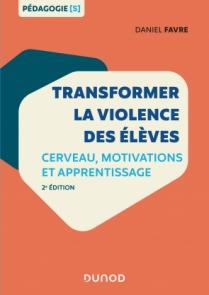 Transformer la violence des élèves