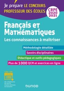 Français et Mathématiques - Les connaissances à maîtriser - CRPE 2020-2021