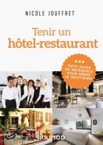 TENIR UN HOTEL-RESTAURANT/ABANDON