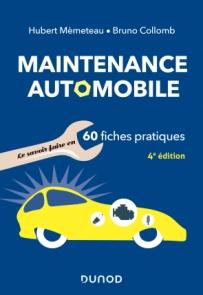 Maintenance automobile en 60 fiches pratiques
