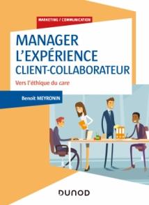 Manager l'expérience Client-Collaborateur