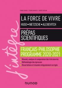La force de vivre - Prépas scientifiques - Français-Philosophie - Programme 2020-2021