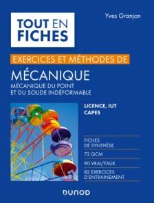 Mécanique - Exercices et méthodes