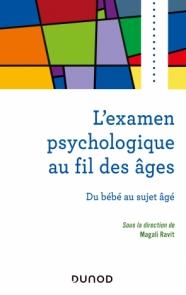 L'examen psychologique au fil des âges