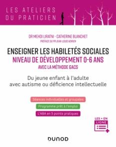 Enseigner les habiletés sociales - Niveau de développement 0-6 ans