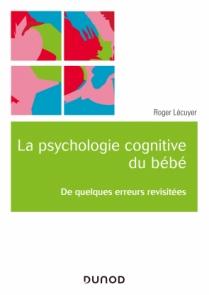 La psychologie cognitive du bébé
