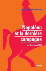 Napoléon et la dernière campagne