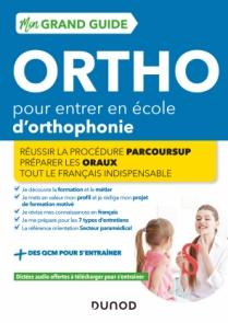 Mon Grand Guide Ortho 2022-23 pour entrer en école d'orthophonie