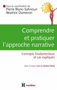 Comprendre et pratiquer l'approche narrative