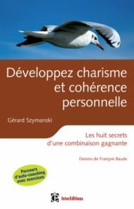 Développez charisme et cohérence personnelle - 2ème édition