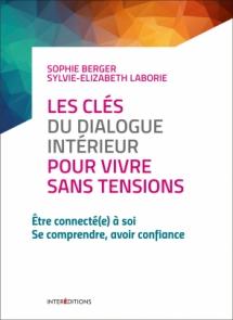 Les clés du dialogue intérieur pour vivre sans tension