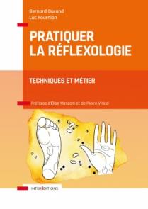 Pratiquer la réflexologie