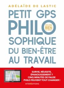 Petit GPS philosophique de bien-être au travail