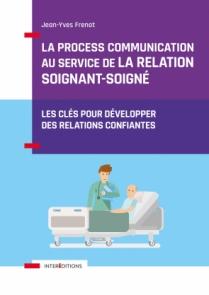 La Process Communication au service de la relation soignant-soigné