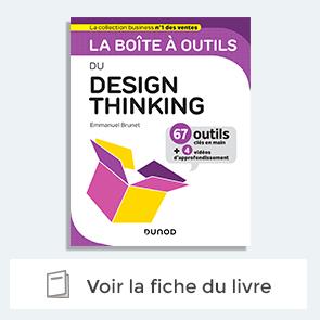 Découvrez la boite à outils du Design Thinking