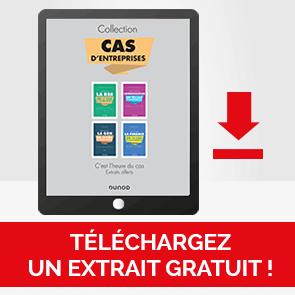 Téléchargez un extrait gratuit des CAS d'entreprises Dunod